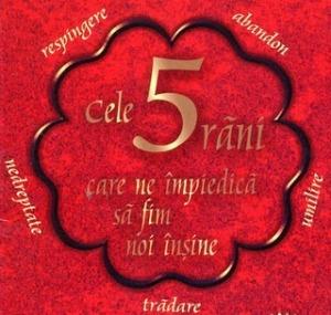 cele_cinci_rani_care_ne_impiedica_sa_fim_noi_insine